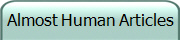 Almost Human Articles