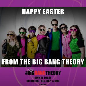 Happy Easter From the Big Bang Theory!
