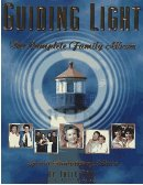 Guiding Light: The Complete Family Album (Hardcover)