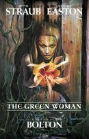 The Green Woman [Hardcover]by Peter Straub (Author),(Author), Michael Easton (Author), John Bolton (Illustrator)