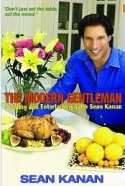The Modern Gentleman: Cooking and Entertaining with Sean Kanan book cover
