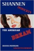 The American Dream by Shannen Doherty